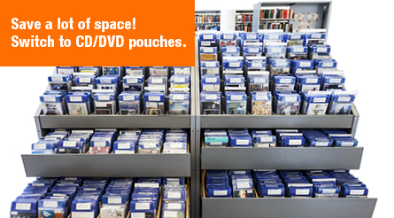 Save space! Switch to CD/DVD pouches